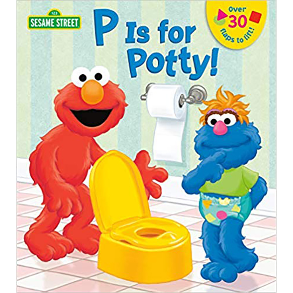 P is for Potty! Sesame Street Book