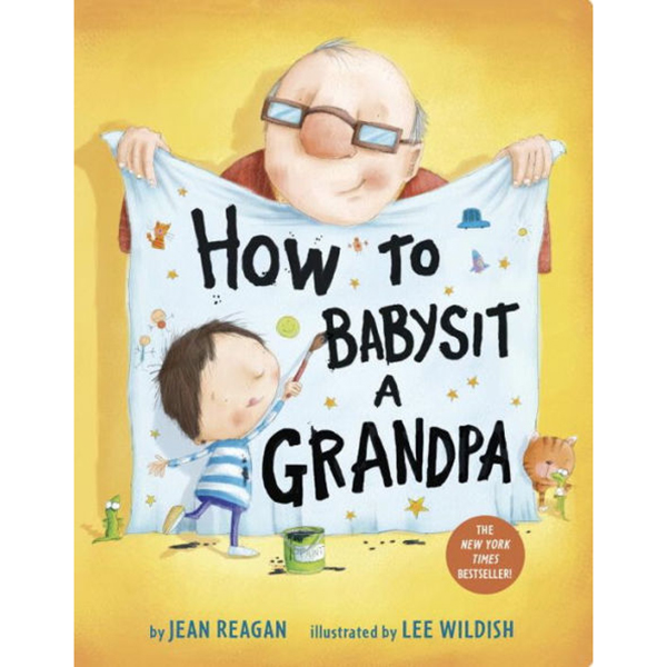 """""""How to Babysit a Grandpa"""" by Jean Reagan"""