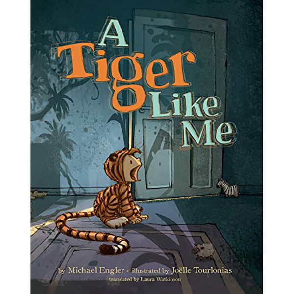 A Tiger Like Me by Michael Engler