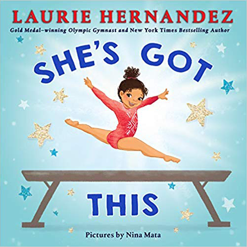 'She's Got This' by Laurie Hernandez