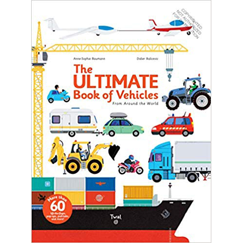 'The Ultimate Book of Vehicles: From Around the World'