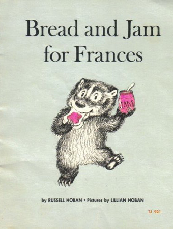 Bread and Jam for Frances By Russel Hoban