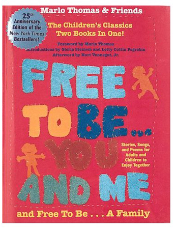 Free to Be You and Me By Marlo Thomas