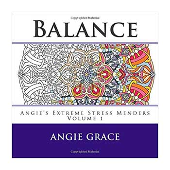 Balance (Angie's Extreme Stress Menders)