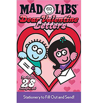 Mad Libs Dear Valentine Letters