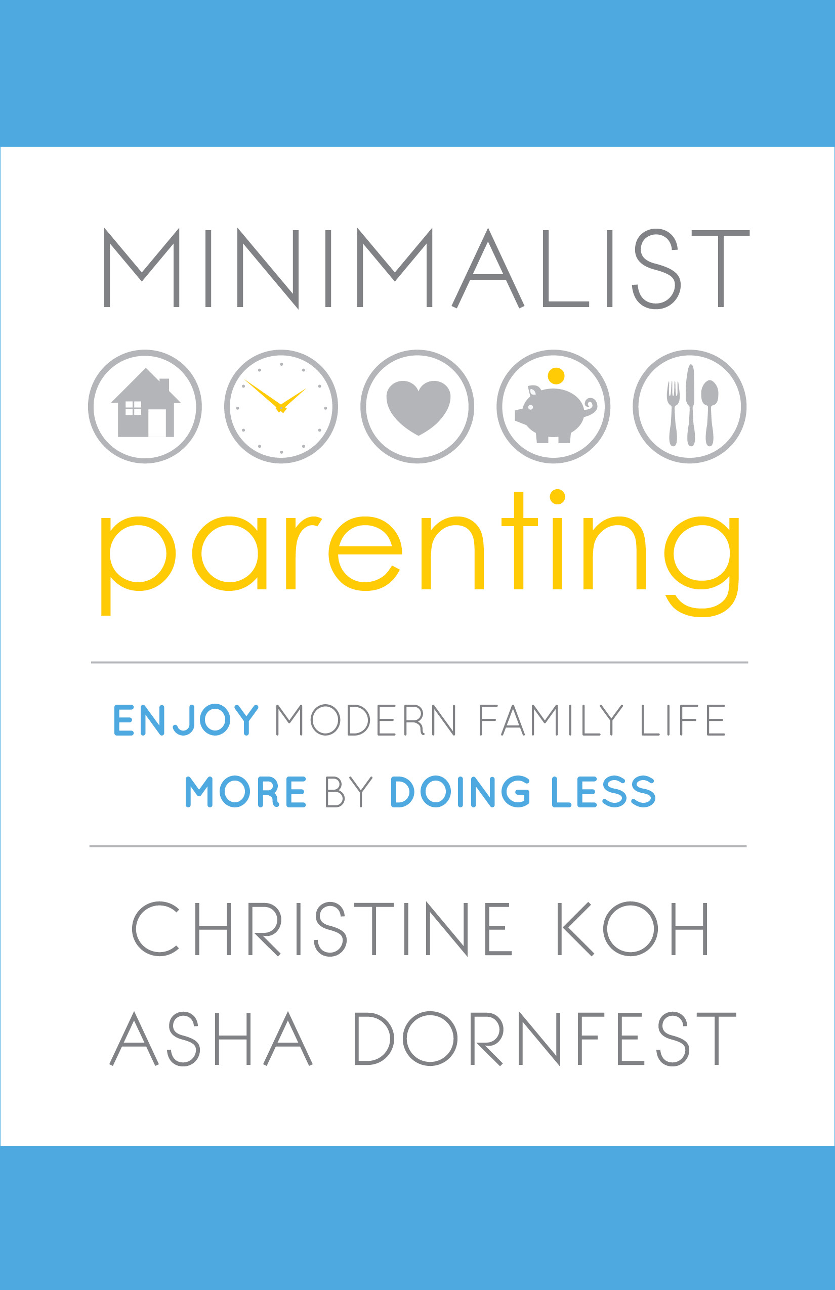 6 Steps to Minimalist Parenting