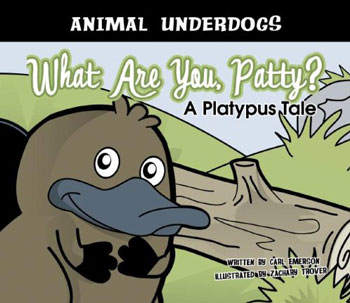 What Are You Patty? A Platypus Story