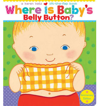 'Where Is Baby's Belly Button?' A Lift-the-Flap Book by Karen Katz