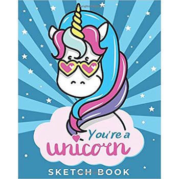 You're a Unicorn Sketch Book and Drawing Pad